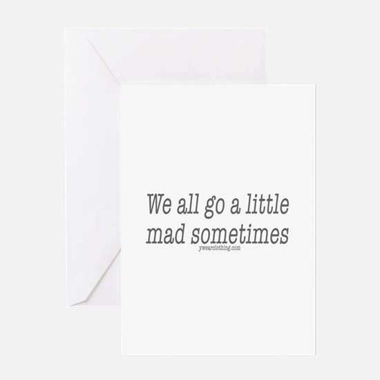 Mad Sometimes Greeting Card