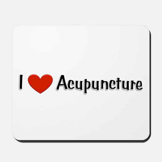I love acupuncture Mousepad