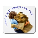 I Will Always Love You Mousepad