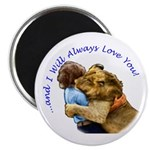 "I Will Always Love You 2.25"" Magnet (100 pack"
