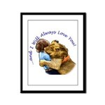 I Will Always Love You Framed Panel Print