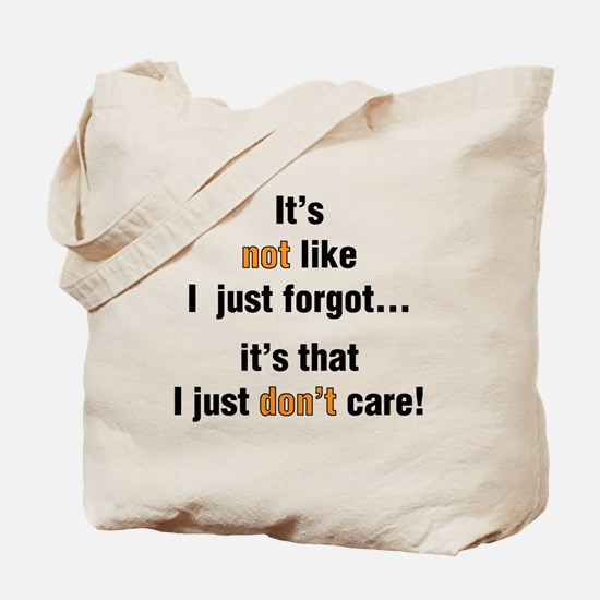 I Just Don't Care Tote Bag