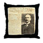 James Wild West Show Throw Pillow