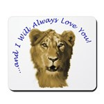 I Will Always Love You (alt) Mousepad