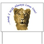 I Will Always Love You (alt) Yard Sign