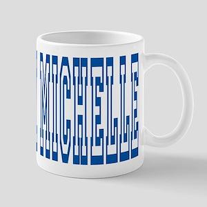 TEAM MICHELLE Mug
