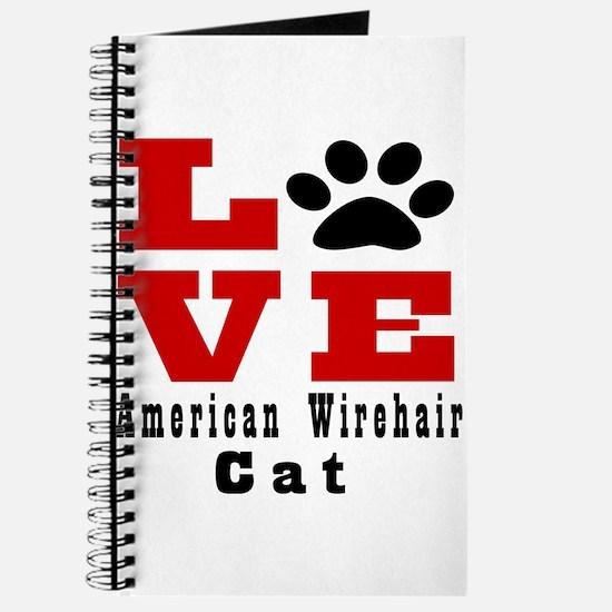 Love american wirehair Cat Journal