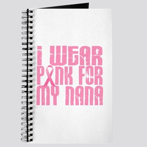I Wear Pink For My Nana 16 Journal