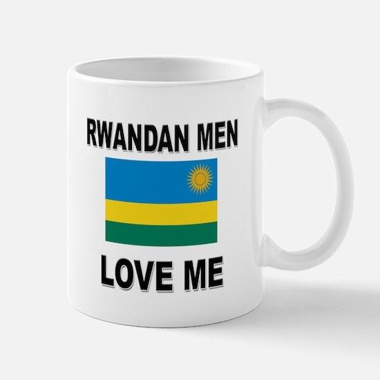 Rwandan Men Love Me Mug