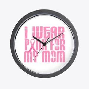 I Wear Pink For My Mom 16 Wall Clock