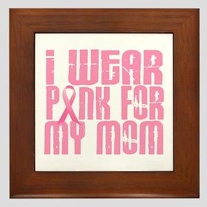 I Wear Pink For My Mom 16 Framed Tile