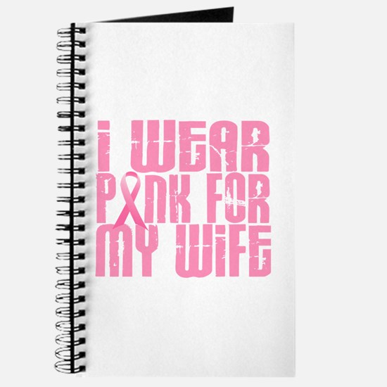 I Wear Pink For My Wife 16 Journal