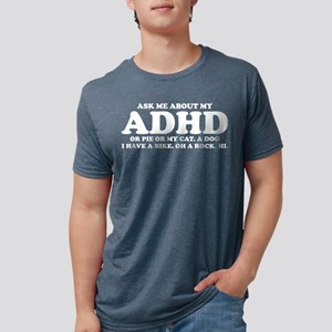 Ask Me About My ADHD Or Cat Dog Have Bike T-Shirt