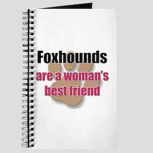 Foxhounds woman's best friend Journal