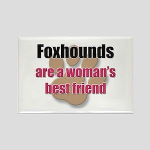 Foxhounds woman's best friend Rectangle Magnet