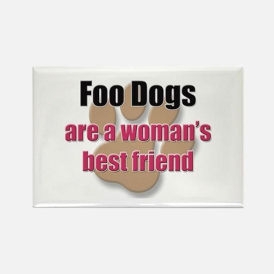 Foo Dogs woman's best friend Rectangle Magnet