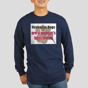 Firehouse Dogs woman's best friend Long Sleeve Dar