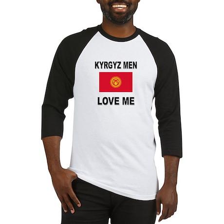 Kyrgyz Men Love Me Baseball Jersey