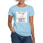 Not Your Type Women's Light T-Shirt
