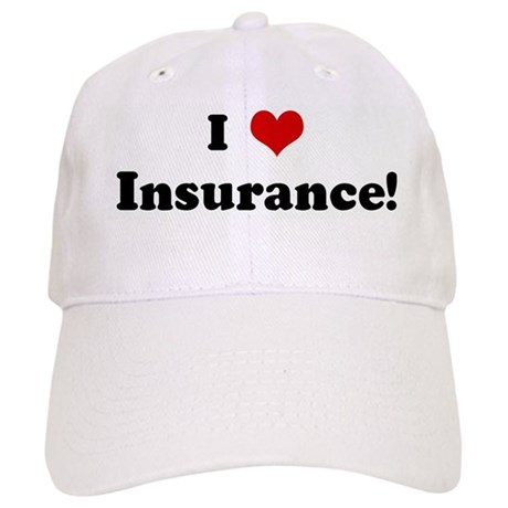 I Love Insurance! Cap
