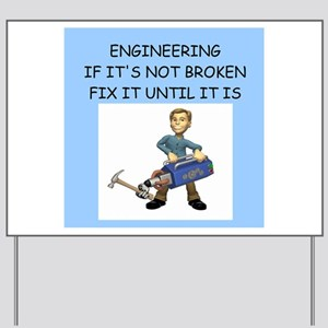 engineering gifts Yard Sign