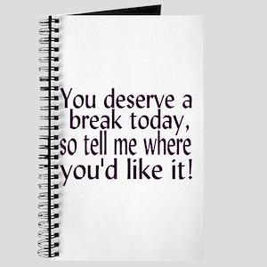 Deserve A Break Journal