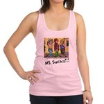 MS Sucks Bathroom Issues Racerback Tank Top