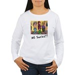 MS Sucks Bathroom Issues Long Sleeve T-Shirt