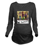 MS Sucks Bathroom Issues Long Sleeve Maternity T-S