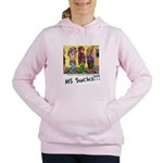 MS Sucks Bathroom Issues Women's Hooded Sweatshirt