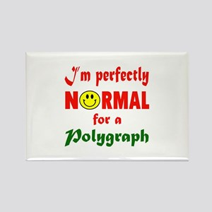 I'm perfectly normal for a Polygr Rectangle Magnet