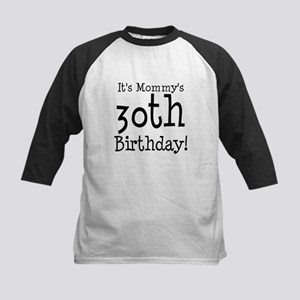 It's Mommy's 30th Birthday Kids Baseball Jersey