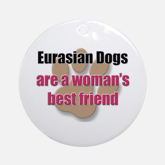 Eurasian Dogs woman's best friend Ornament (Round)