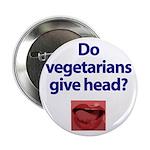 Do Vegetarians Give Head? 2.25