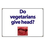 Do Vegetarians Give Head? Banner