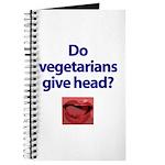 Do Vegetarians Give Head? Journal