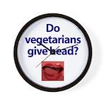 Do Vegetarians Give Head? Wall Clock