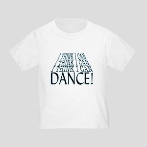 I Can Dance Toddler T-Shirt