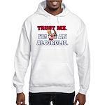 Trust Me I'm An Alcoholic Hooded Sweatshirt