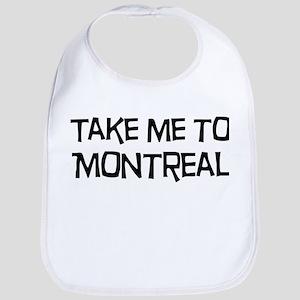 Take me to Montreal Bib
