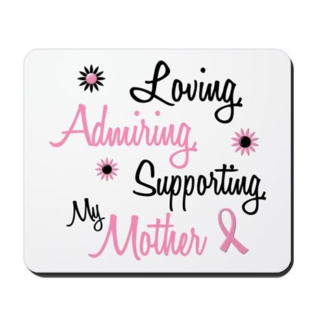 Loving Admiring Supporting 1 (Mother) Mousepad