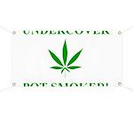 Undercover Pot Smoker Banner
