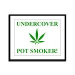 Undercover Pot Smoker Framed Panel Print