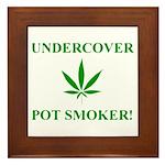 Undercover Pot Smoker Framed Tile