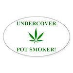 Undercover Pot Smoker Oval Sticker (10 pk)