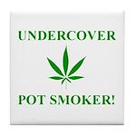Undercover Pot Smoker Tile Coaster