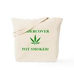 Undercover Pot Smoker Tote Bag