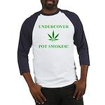 Undercover Pot Smoker Baseball Jersey