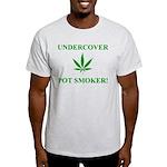 Undercover Pot Smoker Light T-Shirt