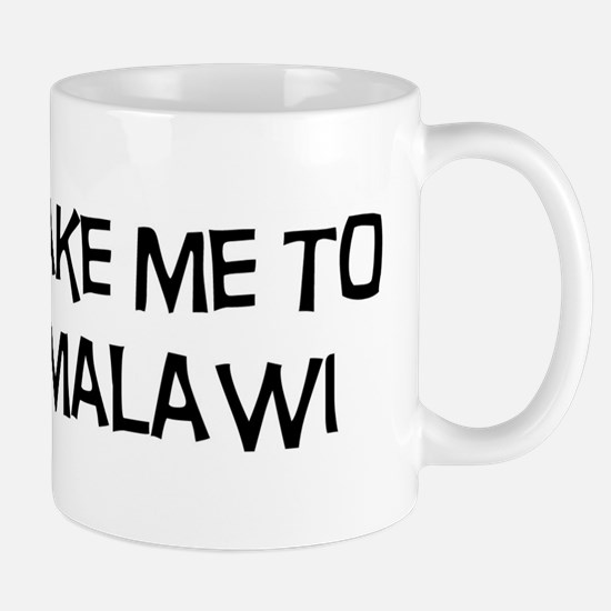 Take me to Malawi Mug